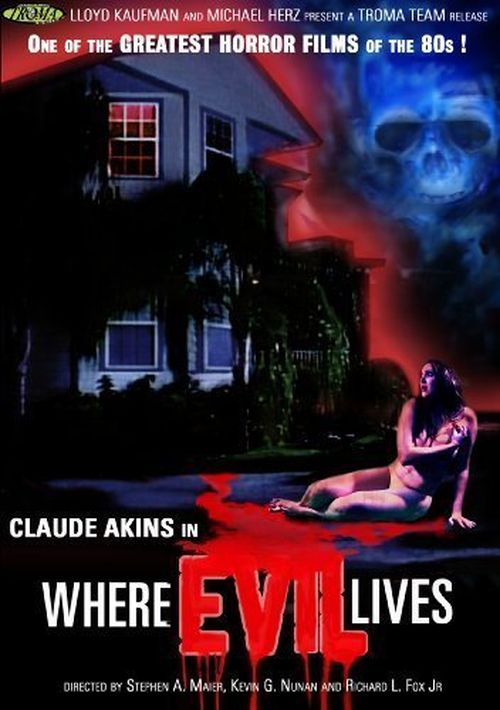 Where Evil Lives movie