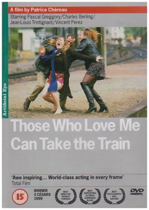Those Who Love Me Can Take the Train movie