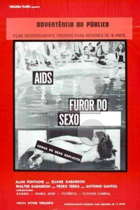 AIDS, Furor do Sexo Explícito