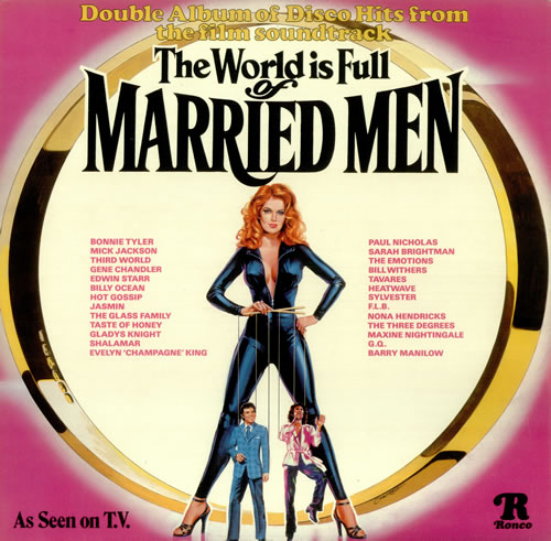 The World Is Full of Married Men movie