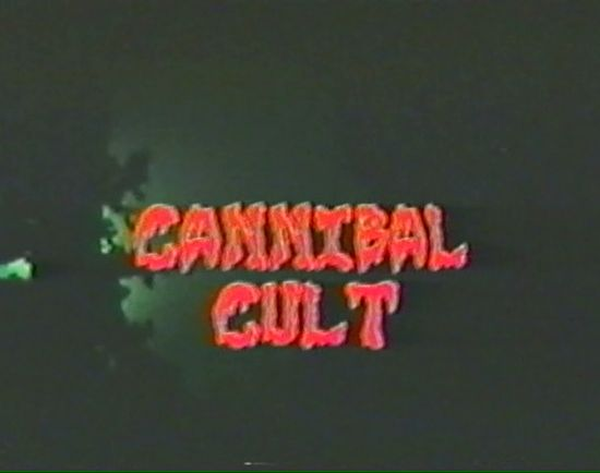 Cannibal Cult movie