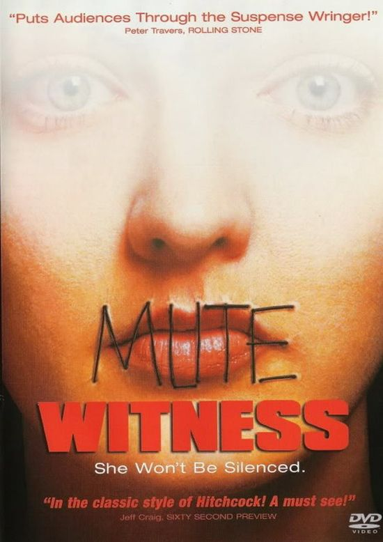 Mute Witness movie