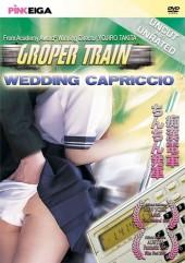 Groper Train - Wedding Capriccio