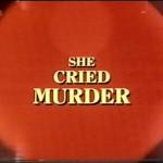 She Cried Murder movie