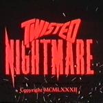 Twisted Nightmare movie
