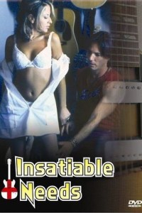 Insatiable Needs