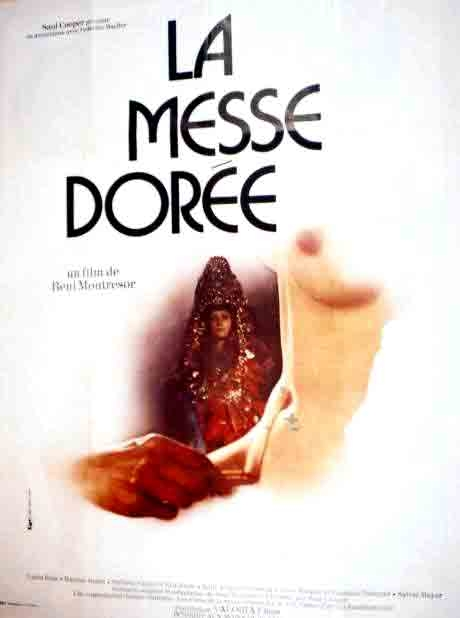 La messe dorée movie