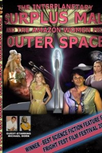 The Interplanetary Surplus Male and Amazon Women of Outer Space