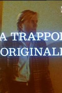 La trappola originale
