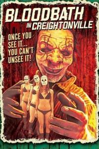 Bloodbath in Creightonville