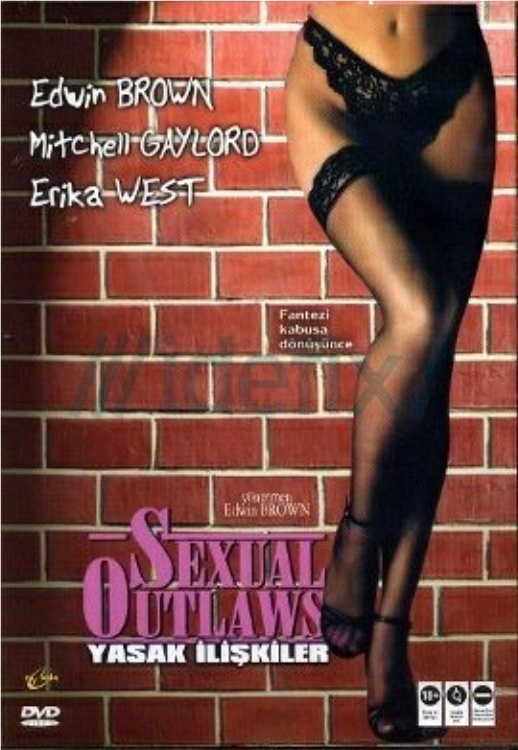 Sexual Outlaws movie