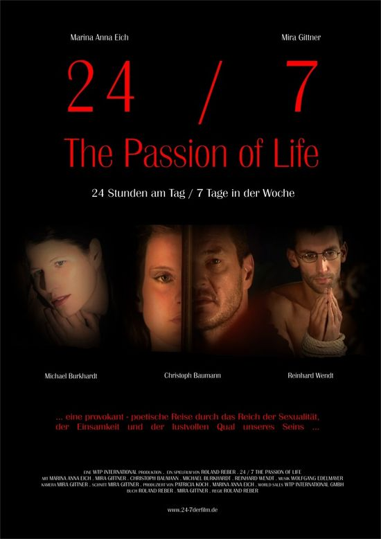 24/7: The Passion of Life movie