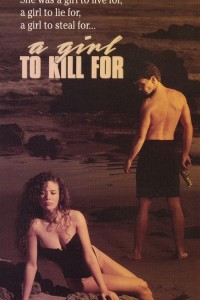 A Girl to Kill For (1990)