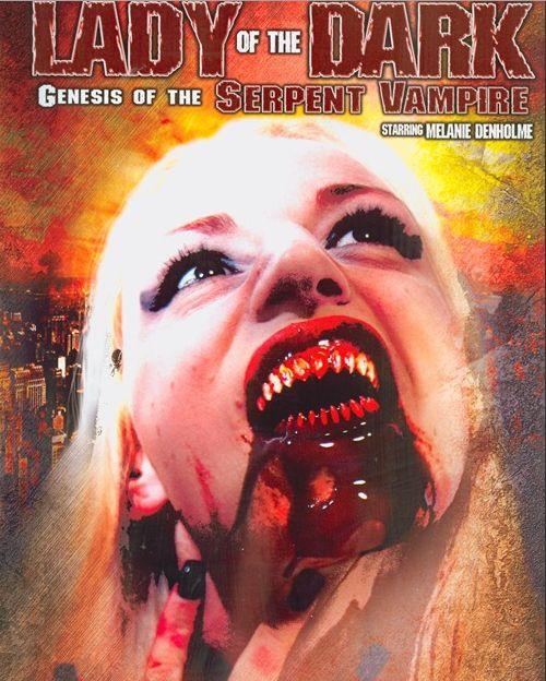 Lady of the Dark: Genesis of the Serpent Vampire movie