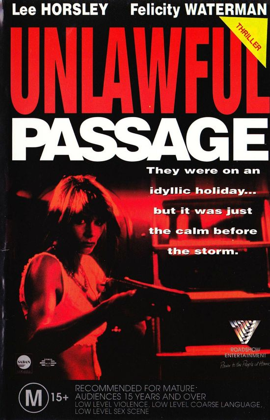 Unlawful Passage movie