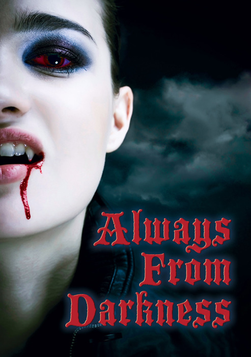 Always from Darkness movie