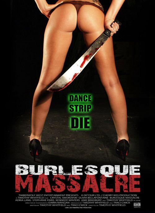 Burlesque Massacre movie