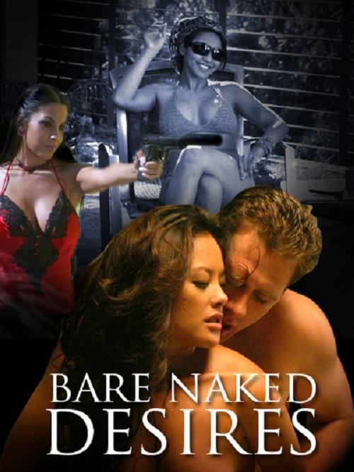 Bare Naked Desires movie