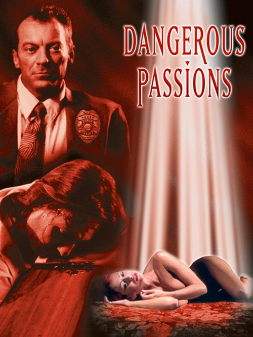 Dangerous Passions movie
