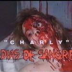 Charly, días de sangre movie