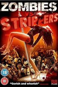 Zombiess Vs. Strippers