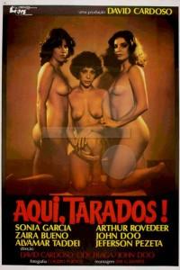 Aqui, Tarados!