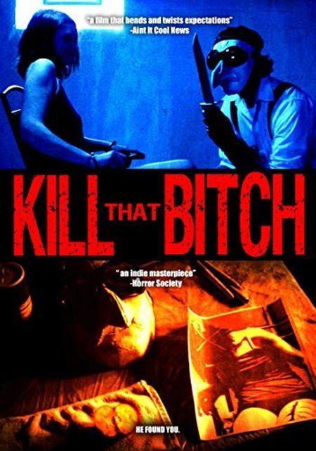 Kill that Bitch movie