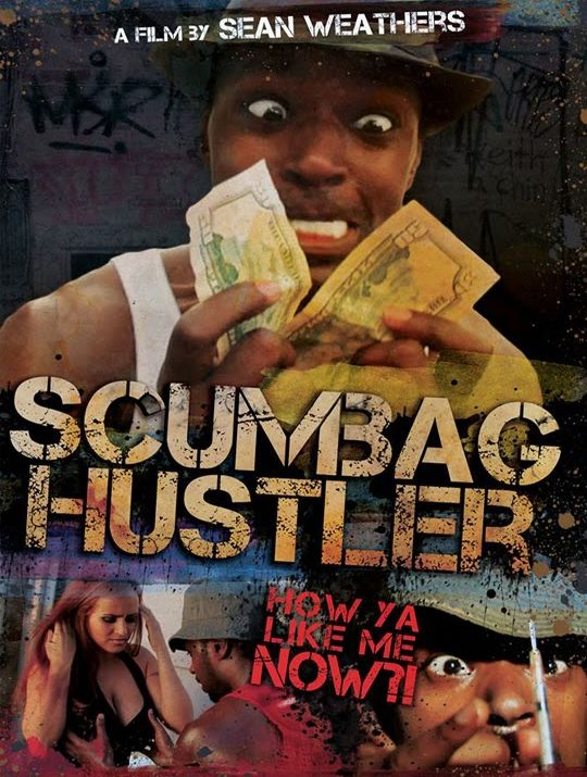 Scumbag Hustler movie