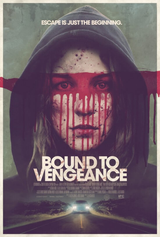 Bound To Vengeance movie