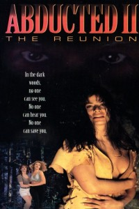 Abducted II: The Reunion