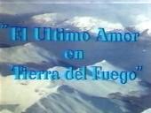 El ultimo amor en Tierra del Fuego