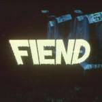 Fiend movie