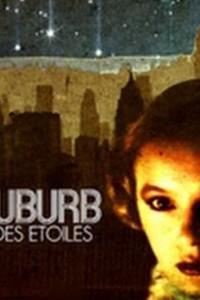 Star Suburb: La Banlieue des Etoiles