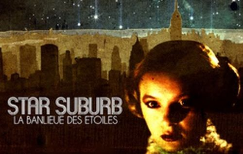 Star Suburb: La Banlieue des Etoiles movie