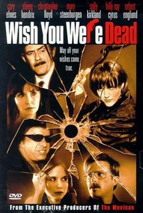 Wish You Were Dead movie
