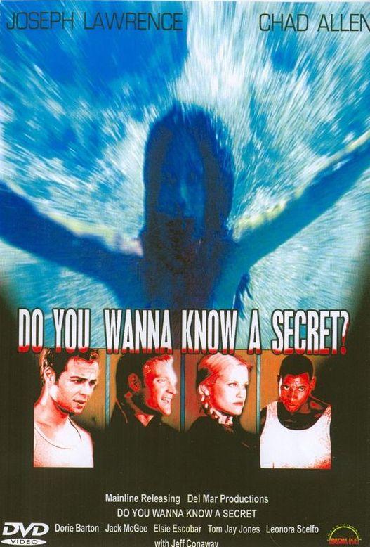 Do You Wanna Know a Secret? movie