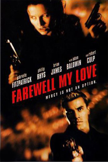 Farewell, My Love movie