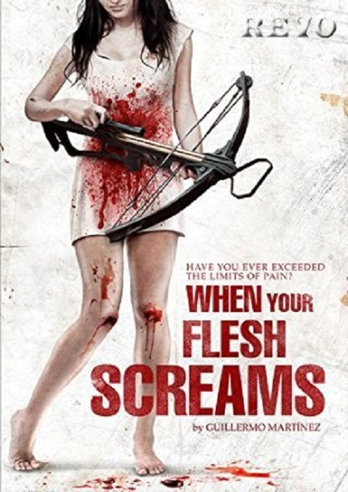 When Your Flesh Screams movie