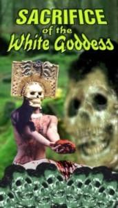 Sacrifice of the White Goddess movie