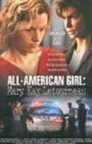 All-American Girl: The Mary Kay Letourneau Story movie