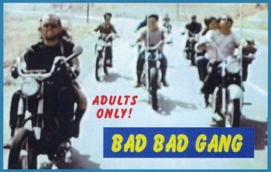 Bad, Bad Gang! movie