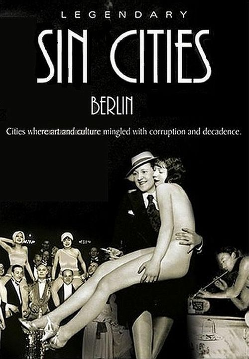 Berlin: Metropolis of Vice movie