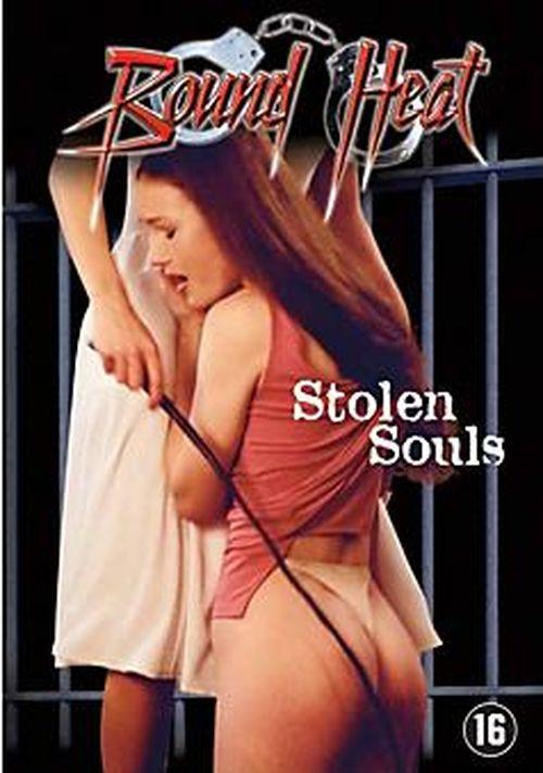 Bound Heat: Stolen Souls movie