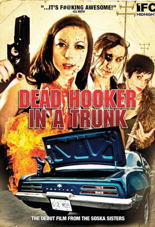 Dead Hooker in a Trunk  movie