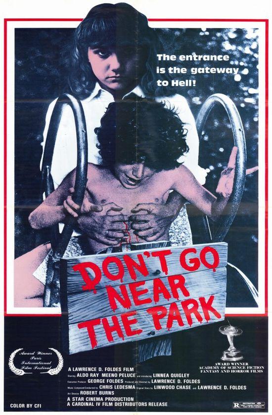 Don't Go Near the Park  movie