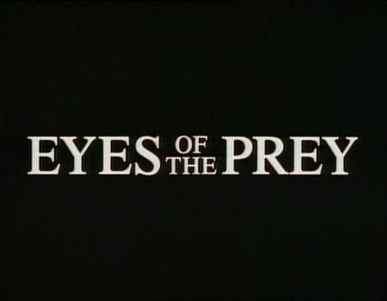 Eyes of the Prey movie