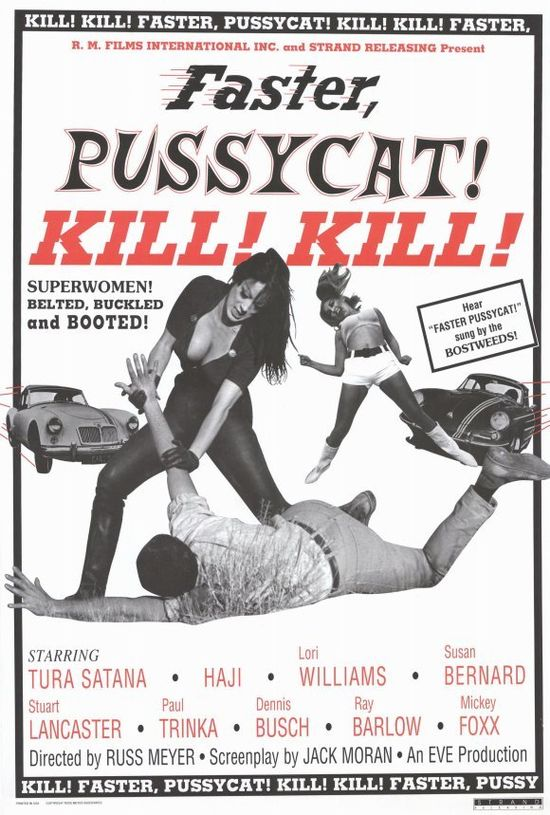 Faster Pussycat, Kill! Kill! movie