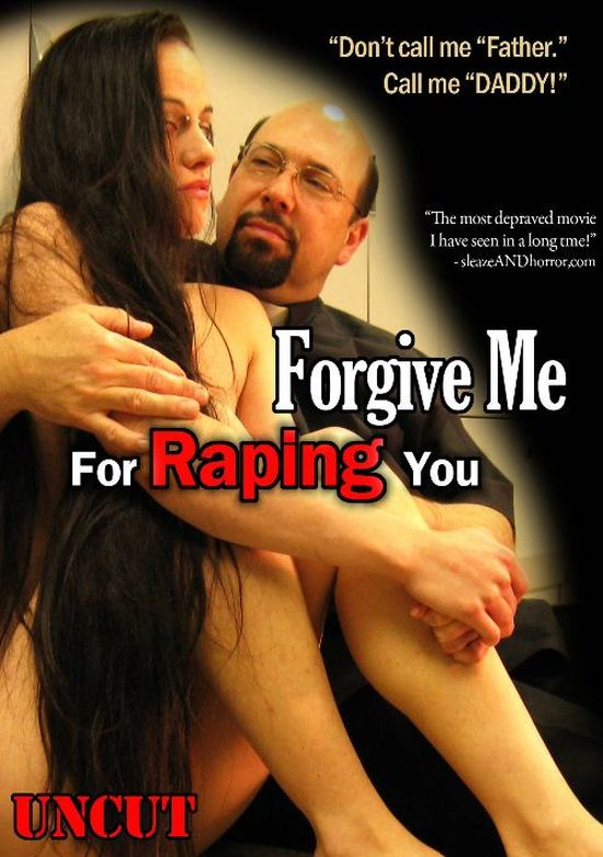 Forgive Me For Raping You movie