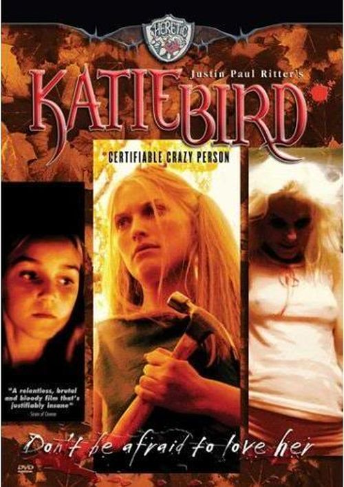 KatieBird Certifiable Crazy Person movie