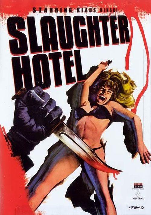 Slaughter Hotel movie